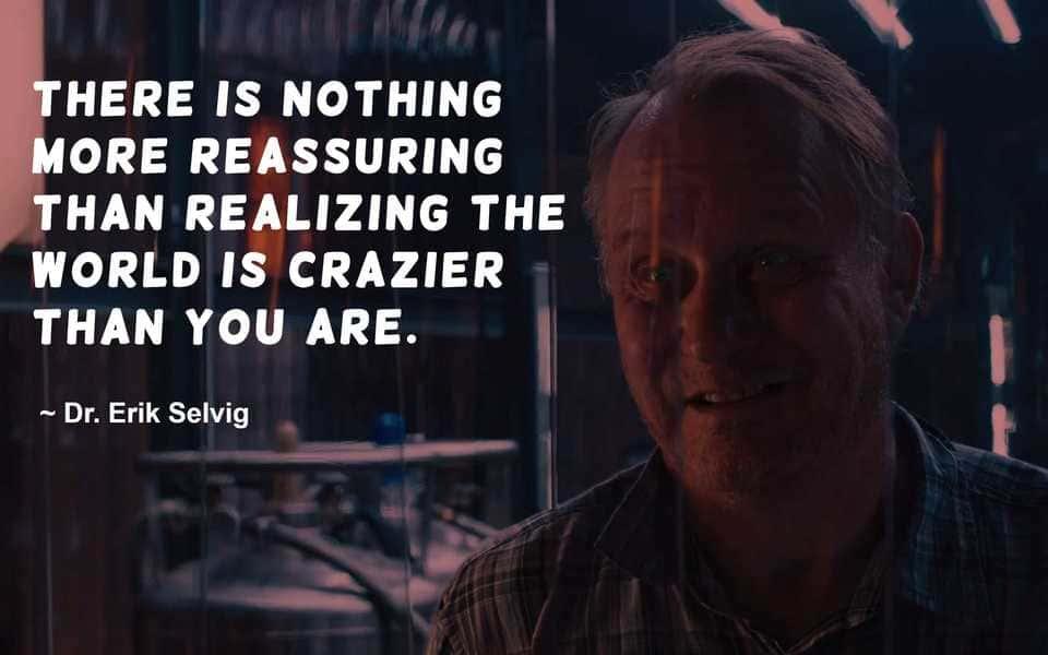 Dr Erik Selvig Quote