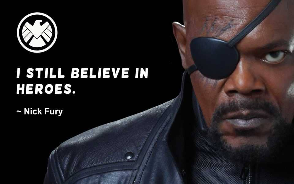 Nick Fury Quote