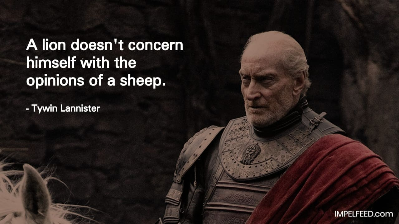 Tywin Lannister Quote